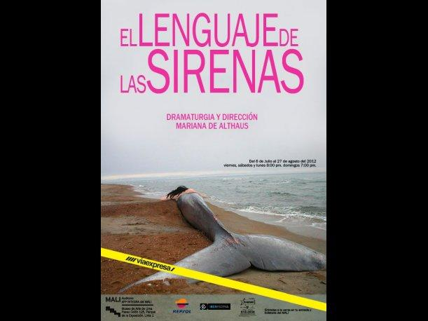 Obra &#039;El Lenguaje de las Sirenas&#039; se presentar&aacute; en el Auditorio AFP Integra del MALI