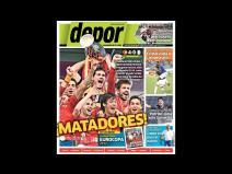 Kiosko Deportivo: Campe&oacute;n Espa&ntilde;a en todas las portadas