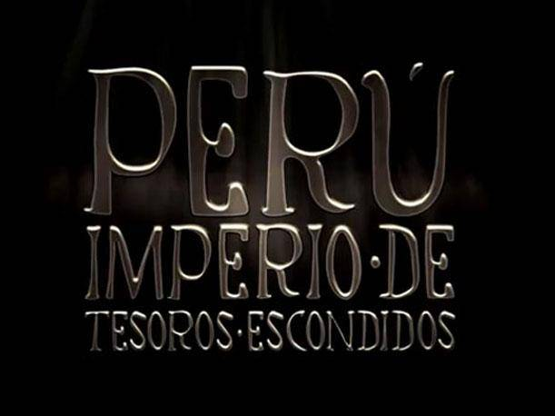 Perú Imperio de Tesoros Escondidos, spot que es un éxito en YouTube (VIDEO)