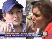 Abencia Meza recibe a su hermana Olga en penal de Chorrillos (VIDEO)