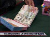 Banda de los Quispe: La red internacional de falsificadores de billetes (VIDEO)