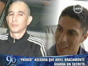 Caso Myriam Fefer: 'Payaso' asegura que Ariel Bracamonte guarda un secreto (VIDEO)