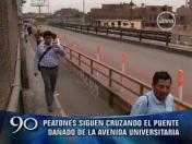 SMP: Vecinos cruzan puente de Av. Universitaria pese a estar prohibido (VIDEO)