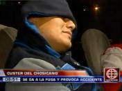Lima: Chofer de 'El Chosicano' provocó accidente por intentar darse a la fuga (VIDEO)