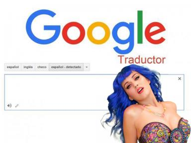 Google Translate: esto pasa si escribes Katy Perry en el traductor