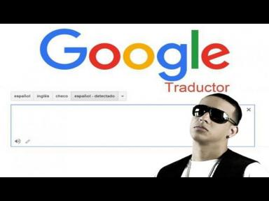 Google Translate: esto pasa si escribes Daddy Yankee en el traductor