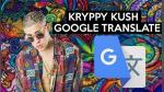 "Google Traductor ""destruye"" Krippy Kush de Farruko y Bad Bunny - Noticias de despacito"