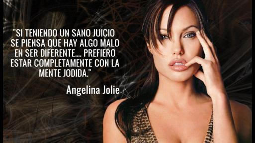 Angelina Jolie Y 10 Frases De La Chica Mala De Hollywood