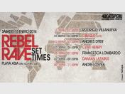 Rebel Rave 2014: Set times