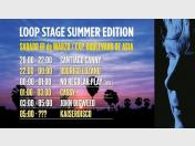 Loop Stage Summer Edition 2014: Set times (VIDEO)
