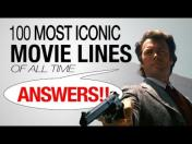 The 100 Most Iconic Movie Lines of All Time (VIDEO