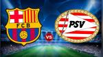 VER Barcelona vs PSV EN VIVO ONLINE y EN DIRECTO por Champions League - Noticias de